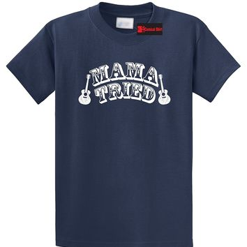 Mama Tried  Southern Rebel Shirt T-Shirt