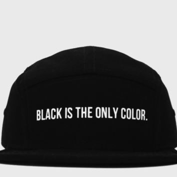 Black Is The Only Color 5 Panel Hat