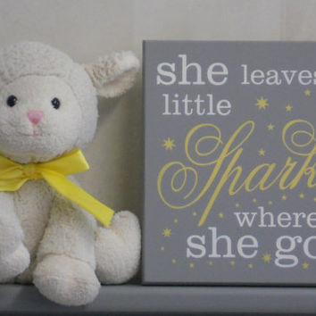 She Leaves A Little Sparkle Wherever She Goes - Nursery Signs - Gray and Yellow Baby Girl Nursery Decor, She Sparkles Wood Sign Stars