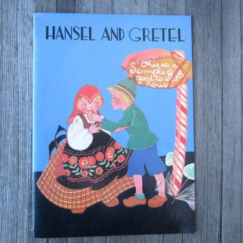 Hansel & Gretel; Full Color Illustrations by Fern Bisel Peat - B.Shackman Repro. of 1932 American Crayon Company Hansel and Gretel
