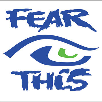 2 Pack Of Custom Fear This Seattle Seahawks Eye Vinyl Decal Stickers