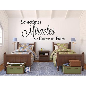 Twin Nursery Decals Sometimes Miracles Come In Pairs