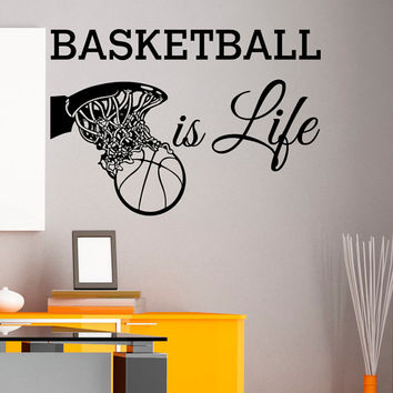 Basketball Is Life Wall Decal Quote Basketball Hoop Sports Wall Decals Murals Vinyl Stickers Bedroom Nursery Kids Boys Room Home Decor Q118