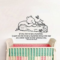 Wall Decals Quotes Winnie the Pooh Quote - If You a live to be a hundred - Kids Boys Girls Nursery Baby Room Wall Vinyl Decal Stickers Bedroom Murals