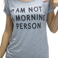 I Am Not A Morning Person Folded Sleeve Top