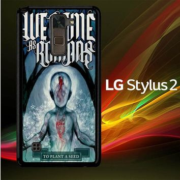 We Came As Romans cover Z1387 LG Stylus 2 | LG Stylo 2 Case