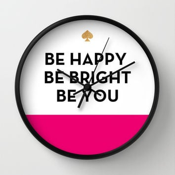 Be Happy Be Bright Be You - Kate Spade Inspired Wall Clock by Rachel Additon