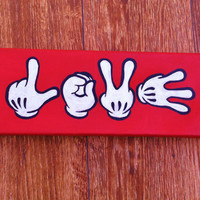 "Hand Painted Canvas - Disney's Mickey Mouse Hands ""Love"""