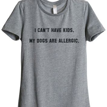 I Can't Have Kids My Dogs Are Allergic