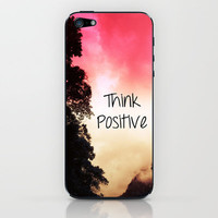 Think Positive iPhone & iPod Skin by Louise Machado