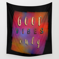 Good Vibes Only #motivation #quotes Wall Tapestry by jbjart