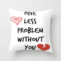 One Less Problem Throw Pillow by TA DA 2