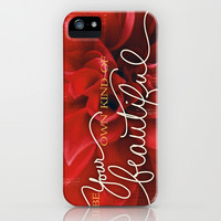 Be Your Own Kind of Beautiful iPhone & iPod Case by Misty Diller of Misty Michelle Design | Society6