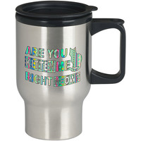 Are You Kitten Me Right Meow aztec For Stainless Travel Mug *