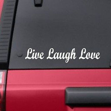 LIVE LAUGH LOVE Vinyl Decal Sticker Love Family Tablet iPhone Truck Car