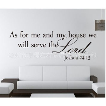 As for Me and My House, We Will Serve The Lord -Wall Decal