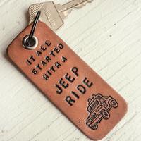 It all started with a Jeep Ride - Leather Keychain Hand Stamped Leather Luggage Tag or Bookmark