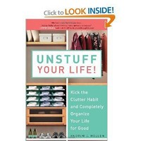 Unstuff Your Life!: Kick the Clutter Habit and Completely Organize Your Life for Good (9781583333891): Andrew J. Mellen: Books