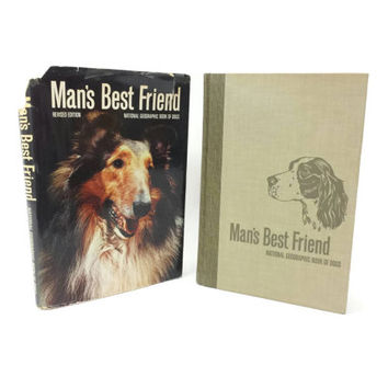 1966 Man's Best Friend, National Geographic Book of Dogs, Hardcover Book with Dust Jacket, Dog Breed, Collies, Poodles, Dog Lovers