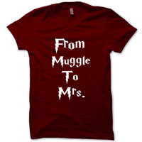HARRY POTTER Shirt From Muggle To Mrs T-Shirt Black White Gray Maroon Unisex T-Shirt Tee S,M,L,XL #3