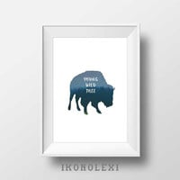 Young wild and free, wall art quotes, american bison, download, wall prints, buffalo art, kids room decor, american buffalo, animal nursery