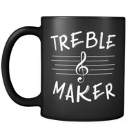 Treble Maker Mug (Funny Marching Band Coffee Mug)