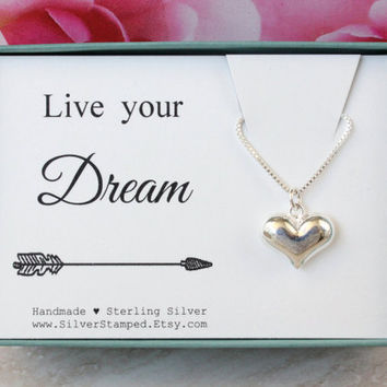 Live your dream Sterling Silver Heart necklace inspirational gift, Birthday gift, graduation gift for friend daughter niece goddaughter