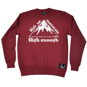 Powder Monkeez Ain't No Mountain High Enough Skiing Snowboarding Sweatshirt