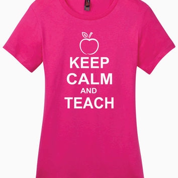 Keep Calm and Teach  Ladies Perfect Weight Crew Tee