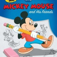 Learn to Draw Disney's Mickey Mouse and His Friends: Featuring Minnie, Donald, Goofy, and other classic Disney characters! (Licensed Learn to Draw)