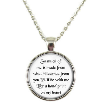 Teacher Gift Students so Much of Me Is Made From You Hand Print Quote Chain Pendant Necklace Jewelry Keychain Key Ring