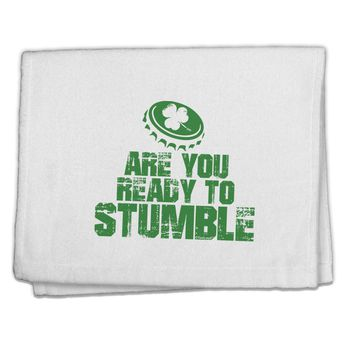 """Are You Ready To Stumble Funny 11""""x18"""" Dish Fingertip Towel by TooLoud"""