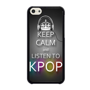 keep calm and listen kpop iphone 5c case cover  number 1