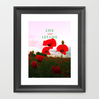 Live and let live Framed Art Print by cycreation