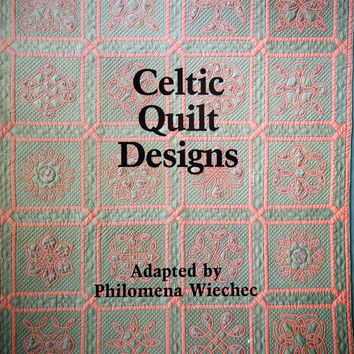 Celtic Quilt Designs Adapted By Philomena Wiechee Vintage Quilt Pattern Booklet 1980