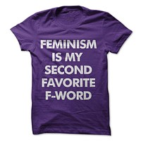 Feminism Is My Favorite Second F Word