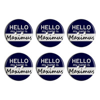 Maximus Hello My Name Is Plastic Resin Button Set of 6