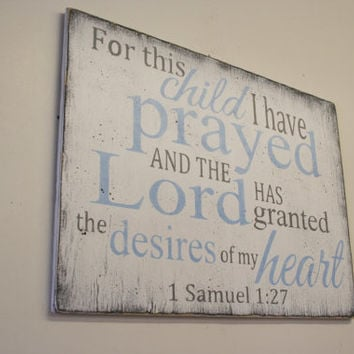 For This Child I Have Prayed Wood Sign Nursery Sign Boys Nursery Girls Nursery Wall Art Baptism Gift Christening Gift Baby Gift Nursery Art