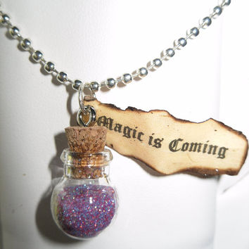 "Once Upon A Time Necklace -""Magic is Coming"" -Emma, Snow White, Evil Queen, Rumpelstiltskin"