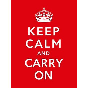 Keep Calm Carry On British War Poster 24inx36in