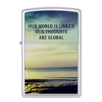 Global Photo Quote by Kat Worth Zippo Lighter