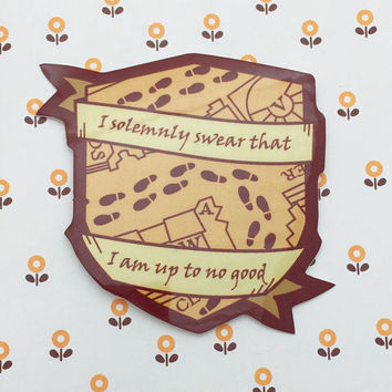 I Solemnly Swear That I Am Up To No Good Vinyl Sticker - Marauders Map Sticker - Harry Potter Sticker