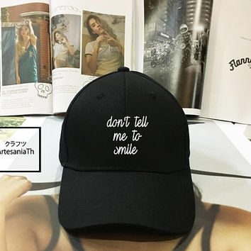 Don't Tell Me To Smile Dad Hat - Baseball Cap, Tumblr hat ,Strap Back Baseball Hat Baseball Cap , Low-Profile Baseball Cap Hat