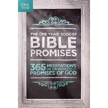 The One Year Book of Bible Promises: 365 Meditations on the Wonderful Promises of God