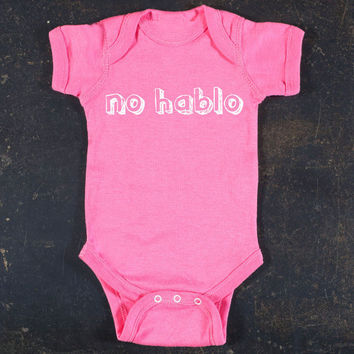 No Hablo Graphic Baby Bodysuit By TrulySanctuary, Great Baby Shower Gift, First Birthday Gift Or Party Favor