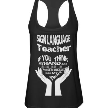 Sign language teacher shirt Women's Racerback Sport Tank