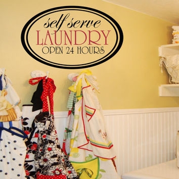 """Laundry Room Sign - The Laundry Room Decal - The Laundry Room Self Service - Vinyl wall decal, vinyl transfer, laundry quote 14""""H x 22""""W"""