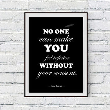 Inspirational Quote Print, Girl Nursery Art, No one can make you feel inferior, Eleanor Roosevelt Quote Wall Decor Poster Printable Art