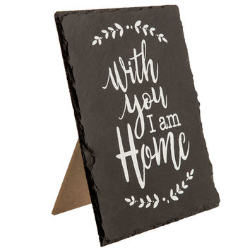 With You I Am Home Slate Decor | Hobby Lobby