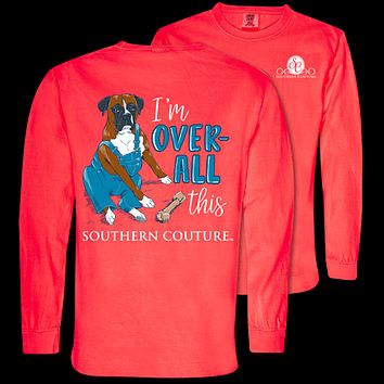 Southern Couture Over-All This Dog Comfort Colors Long Sleeve T-Shirt